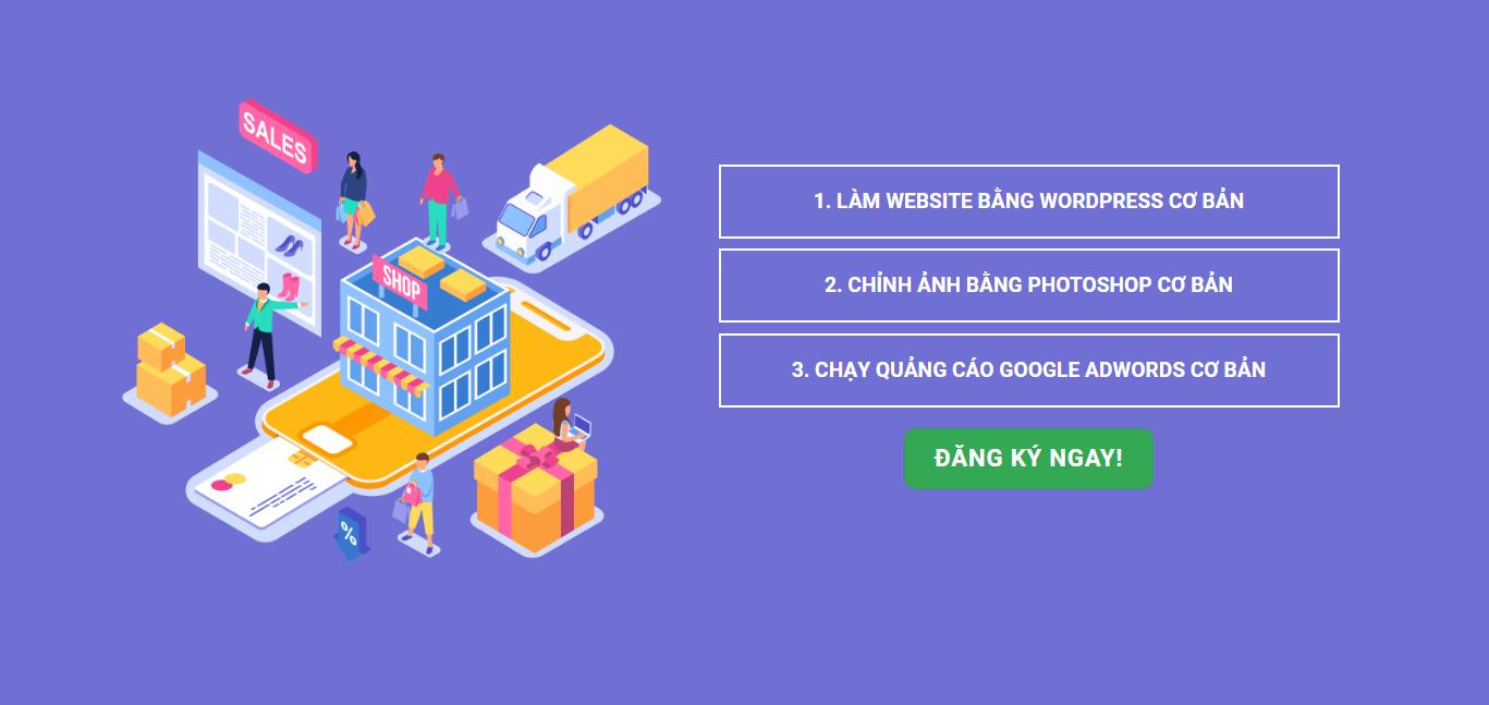 Khóa học: Làm Website -  Làm Banner  -  Chạy quảng Cáo Google Adwords (Marketing Online)
